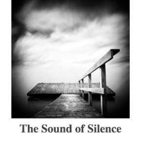 The Sound of Silence Gallery