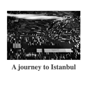 A Journey to Istanbul Gallery